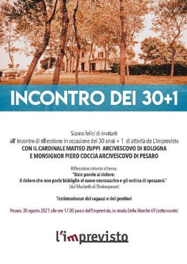 VIDEO DELL'INCONTRO 30 + 1 - incontro con il Card. Matteo Maria Zuppi Arcivescovo di Bologna e Mons. Piero Coccia Arcivescovo di Pesaro